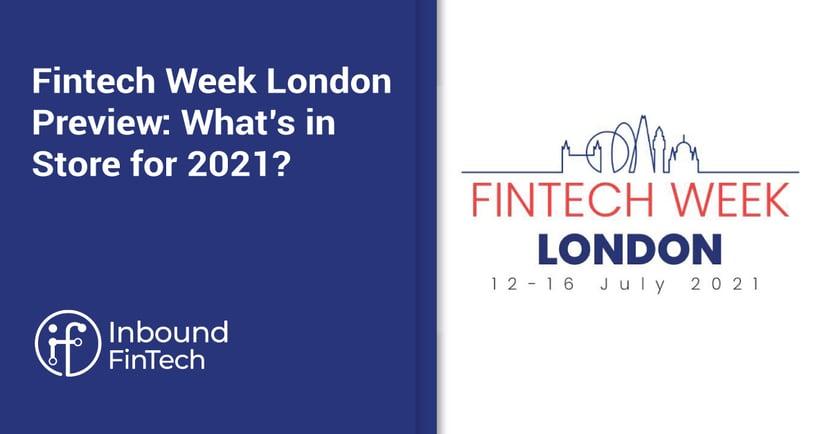 Fintech Week London Preview - 2021 (Cover) | Inbound FinTech