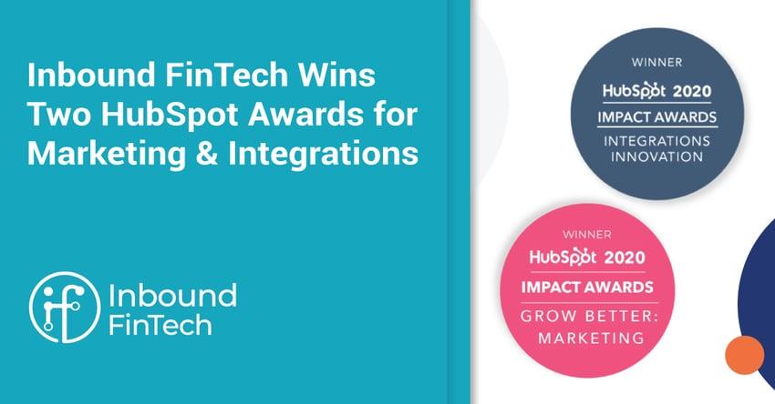 Inbound FinTech Wins Two HubSpot Awards for Marketing & Integrations