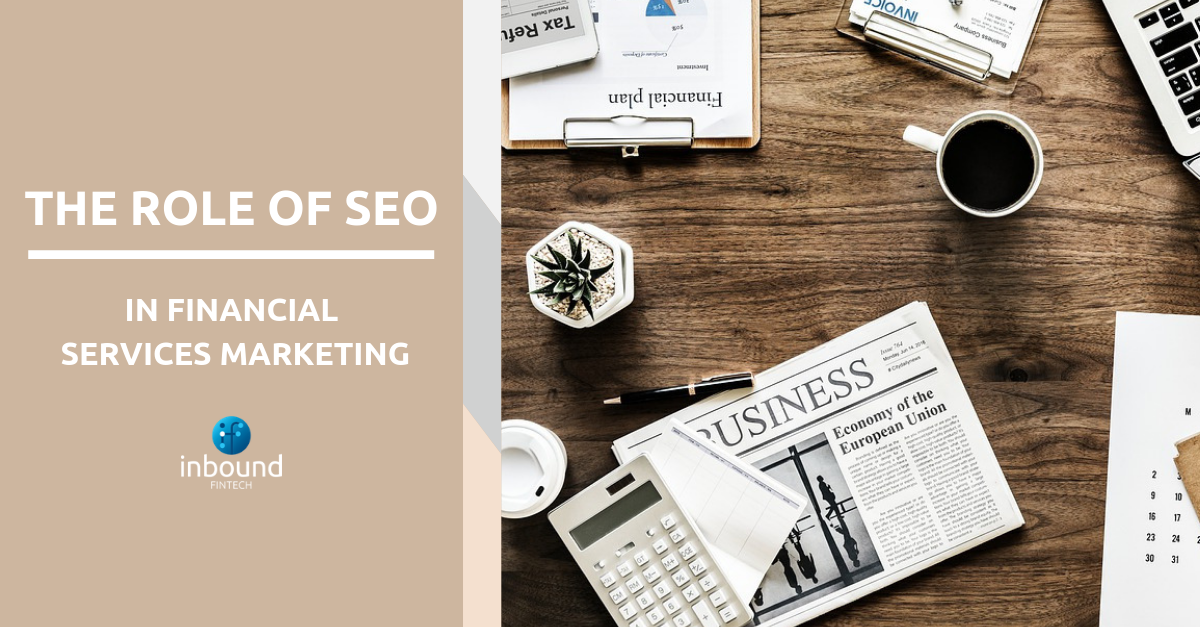 The importance of SEO for Financial Services marketing