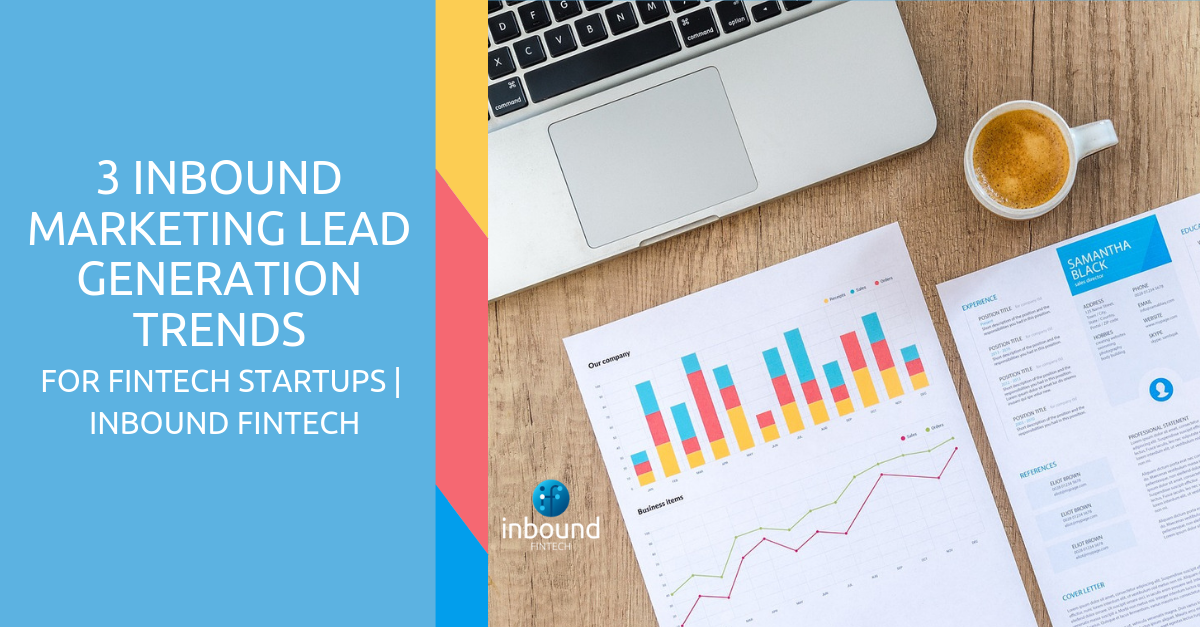 Inbound Marketing Lead Generation Trends